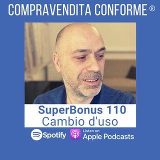 SuperBonus 110% con Cambio Destinazione d'uso