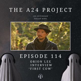 114 - Orion 'First Cow' Lee Interview