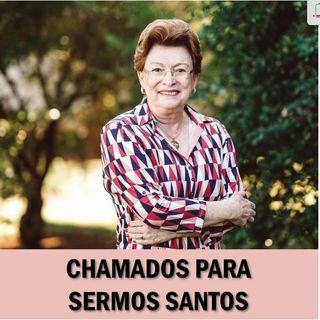 Chamados para sermos santos // Pra Suely Bezerra