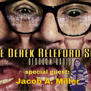 Episode 082819 FEAT: Jacob A Miller