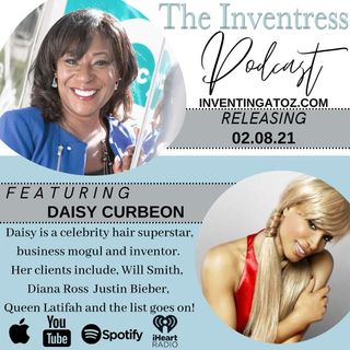 Episode 88 - Daisy Curbeon (Celebrity Hair Stylist/Entrepreneur)