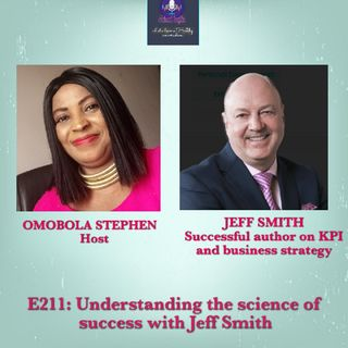 E211 - Understanding The Science Of Success With Jeff Smith