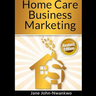 """Home Care Business Marketing"" Sample"
