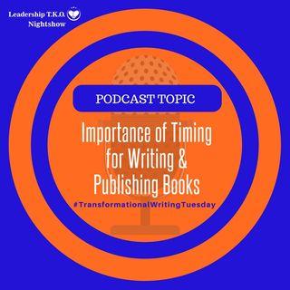 Importance of Timing for Writing & Publishing Books | Lakeisha McKnight
