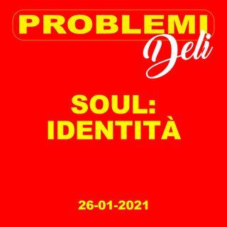 Soul: identità
