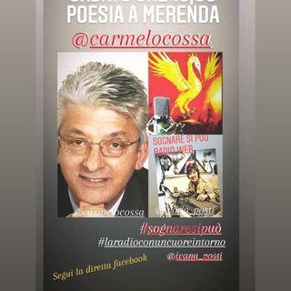 Poesia a Merenda con Carmelo Cossa  a Sognare  si può La radio con un cuore