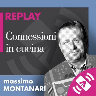 """27 > Massimo MONTANARI """"Connessioni in cucina"""""""