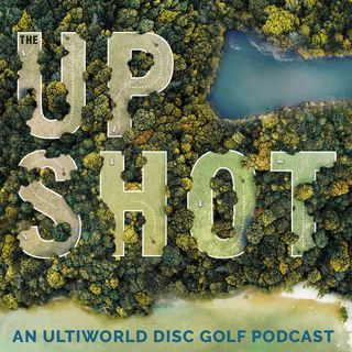 The Upshot: USDGC & WNC Wrap, Chris Dickerson, Paige Pierce, DGPT Champs