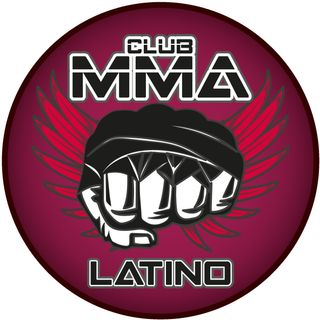 Club MMA Latino - Episodio 36