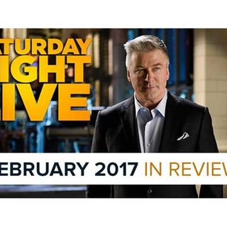 Saturday Night Live   February 2017 in Review