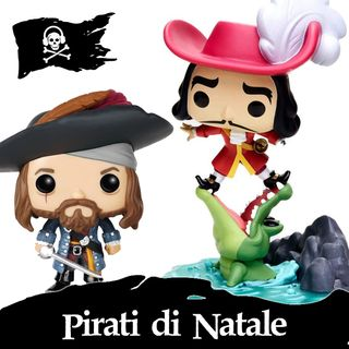 30 - Pirati di Natale, con Elisa di Funko Pop Italian Adventures