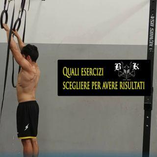 EP 11 - Quali esercizi scegliere per allenarsi al meglio
