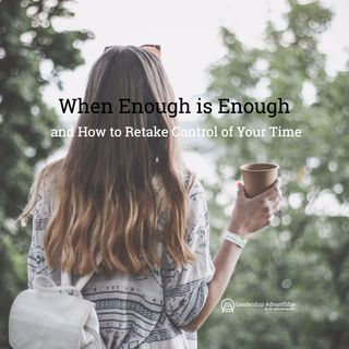 LA 063: When Enough is Enough: How to Retake Control of Your Life