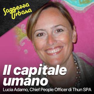 Lucia Adamo @Thun_Il Capitale Umano