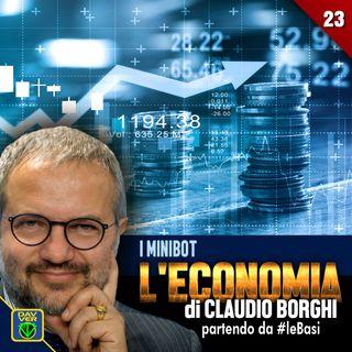 23 - I MINIBOT: : l'Economia di Claudio Borghi partendo da #leBasi