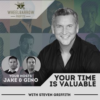 WBP - Your Time Is Valuable with Steven Griffith