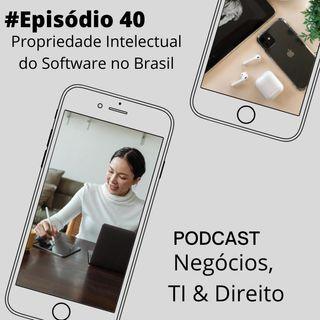 A propriedade intelectual de software no Brasil