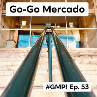 Go-Go Mercado - The 'Good Morning Portugal!' Podcast - Episode 53