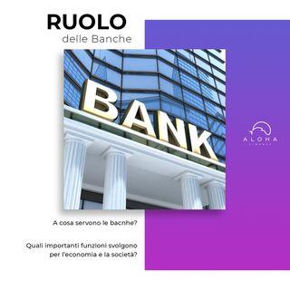Ruolo delle banche
