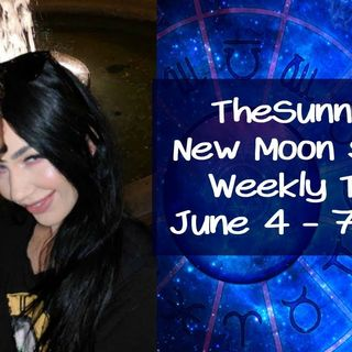 Weekly Tarot June 4 - 7, 2019 ! New Moon Special