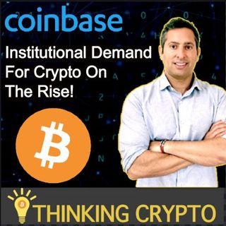 Brett Tejpaul Coinbase Interview - Institutional Crypto Demand on The Rise & Crypto Custody