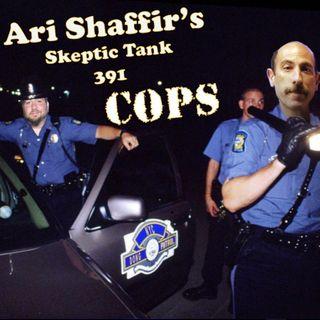 #391: Cops (@BigJayOakerson)