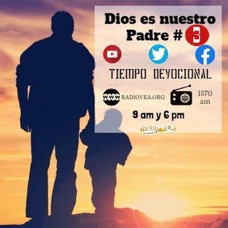 DEVOCIONAL Dios es nuestro padre 3