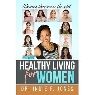 Author Dr Jones on Healthy Living for Women