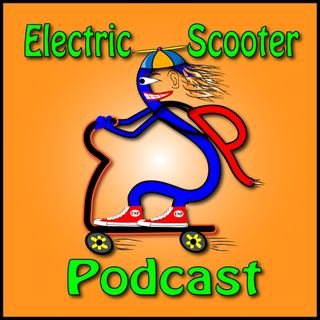 Electric Scooter Podcast EP1