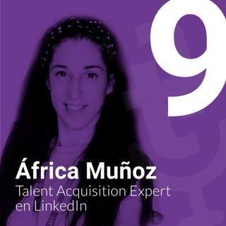 Episodio #9: Gestión de personas a través de People Analytics con África Muñoz de LinkedIn