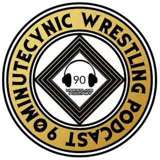 90 Minute Cynic Wrestling Pod
