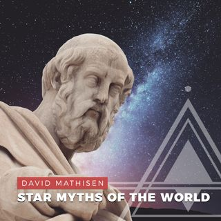 S01E10 - David Mathisen // Star Myths of the World