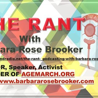 The Rant with Barbara Rose Brooker and her guest, Peter Slatin 9_23_20