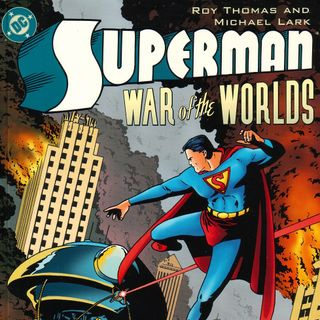 "Unspoken Issues #14 - ""Superman: War of the Worlds"""