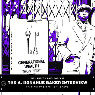 The A. Donahue Baker Interview.