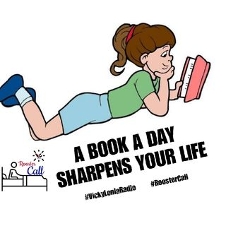 #RoosterCall (Thursday): A BOOK A DAY SHARPENS YOUR LIFE