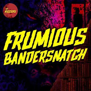 Frumious Bandersnatch