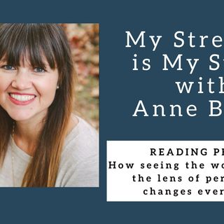 1006 My Strength Is My Story with Anne Bogel, Reading People