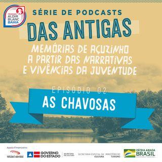 02 - As Chavosas