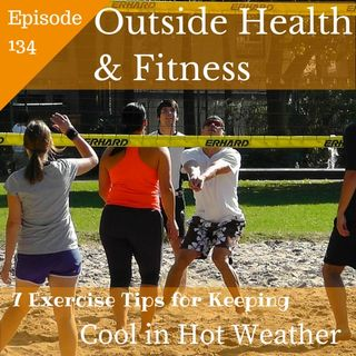 7 Exercise Tips for Keeping Cool in Hot Weather