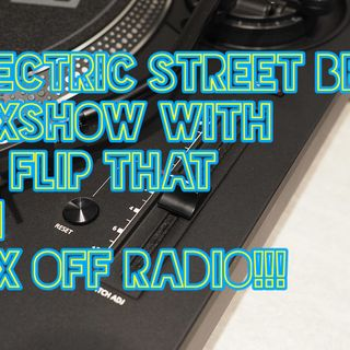 Electric Street Beat MixShow 8/12/19 (Live DJ Mix)