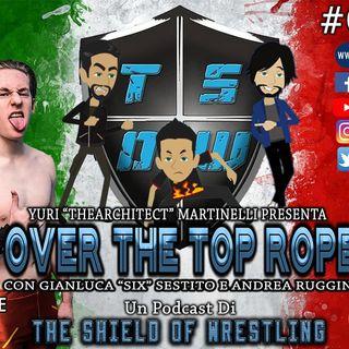 Over The Top Rope 77° puntata – Joe Lando il primo wrestler straniero in un podcast italiano