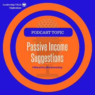 Passive Income Suggestions | Lakeisha McKnight