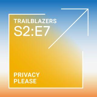 Privacy: Privacy, Please