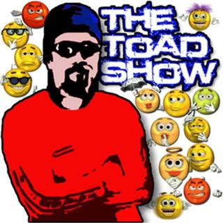 """Toad Show """"The Best of Re-cap"""" P2"""