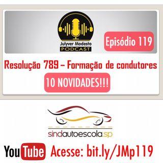 Episódio 119 - Trânsito, por Julyver Modesto