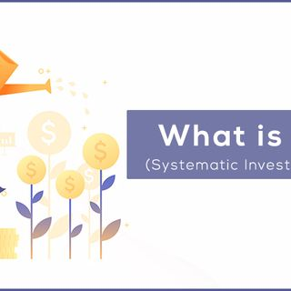 What is Systematic Investment Plan (SIP) ?