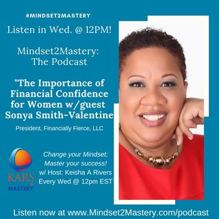 The Importance of Financial Confidence for Women with Sonya Smith Valentine