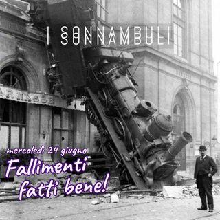 I fallimenti #1 - Roba da museo