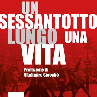 """Fulvio Grimaldi """"Un sessantotto lungo una vita"""""""